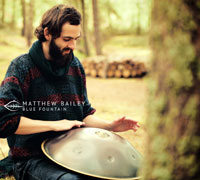 CD - Blue Fountain by Matthew Bailey