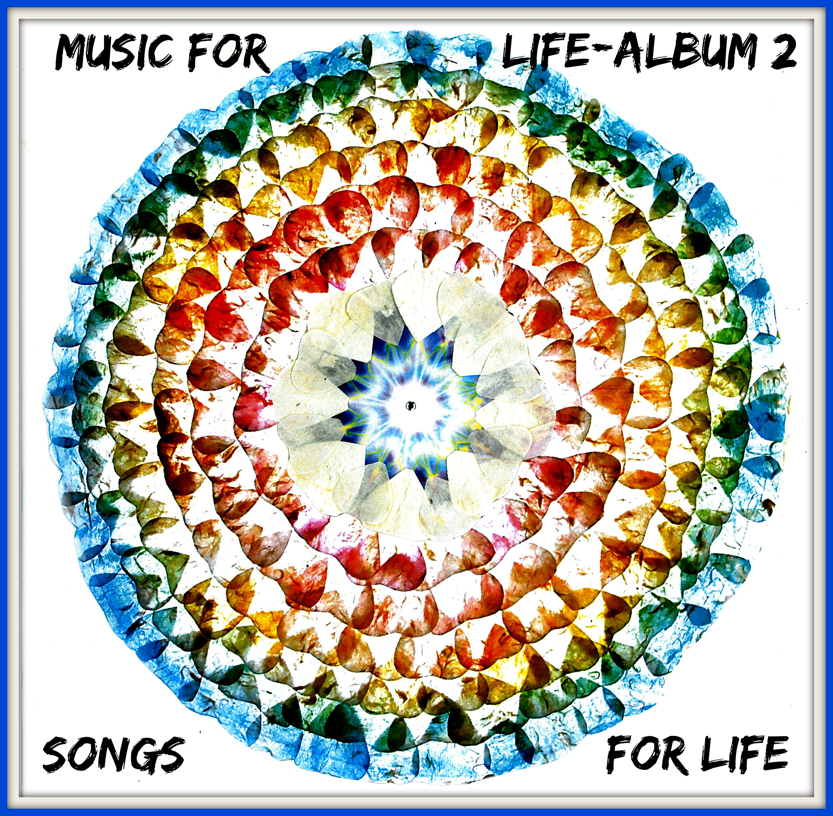 """MP3 - """"Music For Life"""" Album 2 - Songs for Life"""