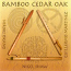 CD - Bamboo, Cedar, Oak.  by Nigel Shaw,  Guillermo Martinez and Hiroki Okano