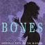 CD - Bones by Gabrielle Roth and the Mirrors