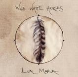 CD/EP - Wild White Horses- by Lua Maria,