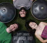 CD - Silver Laughter by the Birch Trio