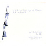 CD - Music on the Edge of Silence