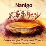 CD- Drumming for Dance and Trance, By Nanigo
