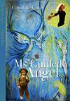 Ms'Guided Angel' by Caroline Carey