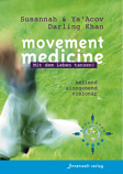 Movement Medicine -In German, by Susannah & Ya'Acov Darling Khan