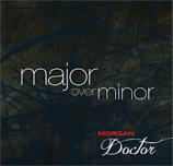 CD - Major over Minor by Morgan Doctor