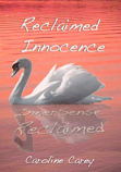 Reclaimed Innocence by Caroline Carey