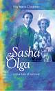 Sasha and Olga: by Eva Maria Chapman