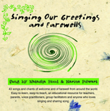 CD - Singing our Greetings and Farewells by Natascha Hood and Karine Polwart